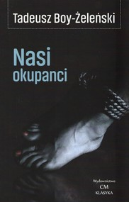 okładka Nasi okupanci, Książka | Tadeusz Boy-Żeleński