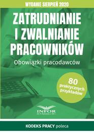 okładka Zatrudnianie i zwalnianie pracowników.Obowiązki pracodawców.Wydanie sierpień 2020, Ebook | praca zbiorowa