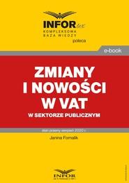 okładka Zmiany i nowości w VAT w sektorze publicznym, Ebook | Janina Fornalik