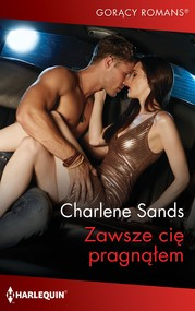 okładka Zawsze cię pragnąłem, Ebook   Charlene Sands