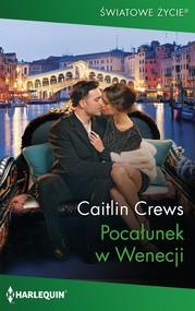 okładka Pocałunek w Wenecji, Ebook | Caitlin Crews