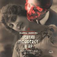 okładka Seryjni mordercy II RP, Audiobook | Kamil Janicki
