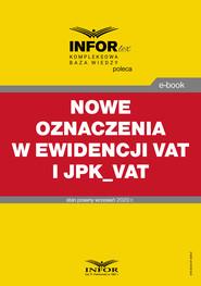 okładka Nowe oznaczenia w ewidencji VAT i JPK_VAT, Ebook | Praca zbiorowa