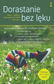 okładka Dorastanie bez lęku, Ebook   Mary Bell, Sheri L. Turrell, Christopher McCurry