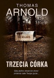 okładka Trzecia córka, Książka | Thomas Arnold