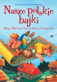 okładka Nasze polskie bajki, Ebook | Tamara Michałowska