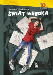 okładka Świat Mundka, Ebook | Katarzyna Wasilkowska