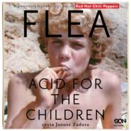 "okładka Flea. Acid for the Children. Wspomnienia legendarnego basisty Red Hot Chili Peppers, Audiobook   BalzaryMichael""Flea"""