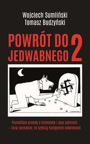 okładka Powrót do Jedwabnego 2, Książka | Wojciech Sumliński, Tomasz Budzyński