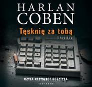 okładka TĘSKNIĘ ZA TOBĄ, Audiobook   Harlan Coben