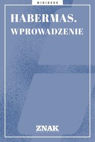 okładka Habermas. Wprowadzenie, Ebook | autor zbiorowy