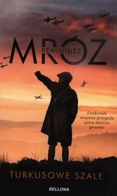 okładka Turkusowe szale, Książka | Remigiusz Mróz