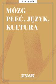okładka Mózg - płeć, język, kultura, Ebook | autor zbiorowy