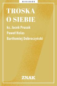 okładka Troska o siebie, Ebook   autor zbiorowy