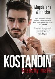 okładka Kostandin. Grzechy mafii, Ebook | Winnicka Magdalena