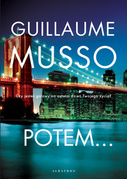 okładka POTEM…, Ebook   Guillaume Musso