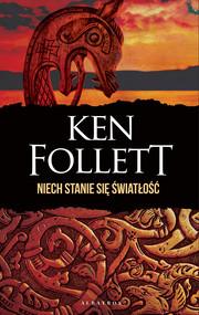 okładka NIECH STANIE SIĘ ŚWIATŁOŚĆ, Ebook | Ken Follett