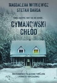 okładka Cymanowski chłód, Ebook | Magdalena Witkiewicz, Stefan Darda