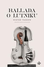 okładka Ballada o lutniku, Ebook   Wiktor  Paskow
