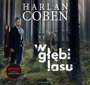 okładka W GŁĘBI LASU, Audiobook | Harlan Coben