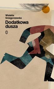 okładka Dodatkowa dusza, Ebook | Wioletta Grzegorzewska
