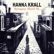 okładka Synapsy Marii H., Audiobook | Hanna Krall