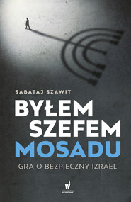 okładka Byłem szefem Mosadu, Ebook | Szawit Sabataj