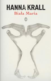 okładka Biała Maria, Ebook | Hanna Krall