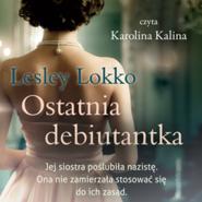 okładka Ostatnia debiutantka, Audiobook   Lesley Lokko