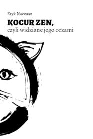 okładka Kocur Zen, Ebook | Eryk Naceusz