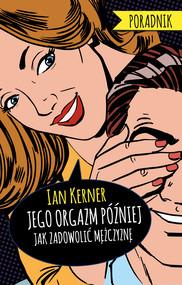 okładka Jego orgazm później., Ebook | Ian Kerner