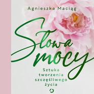 okładka Słowa mocy, Audiobook | Agnieszka Maciąg