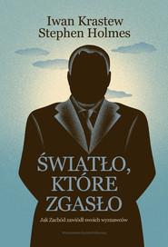 okładka Światło, które zgasło, Ebook | Iwan  Krastew, Stephen Holmes