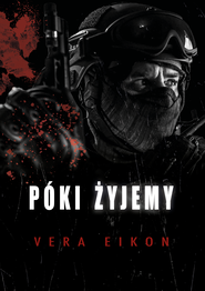 okładka Póki żyjemy. , Ebook | Vera Eikon