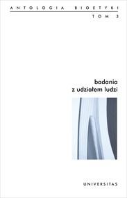 okładka Badania z udziałem ludzi. Antologia bioetyki. Tom 3, Ebook | Galewicz Włodzimierz