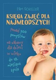 okładka Księga zajęć dla najmłodszych, Książka   Schiller Pam