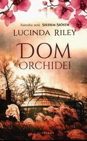 okładka Dom Orchidei, Książka | Lucinda Riley