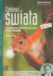 okładka Ciekawi świata Przyroda Biologia Podręcznik Część 3 Szkoły ponadgimnazjalne, Książka | Agata Duda, Jolanta Holeczek