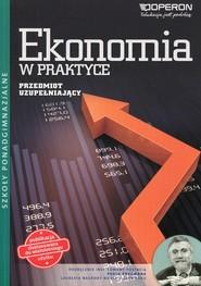 okładka Ekonomia w praktyce Przedmiot uzupełniający Podręcznik wieloletni Szkoła ponadgimnazjalna, Książka | Kijakowska Jolanta