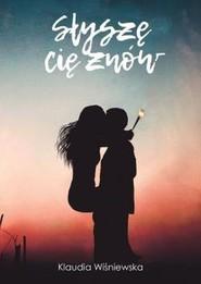 okładka Słyszę cię znów, Książka | Wiśniewska Klaudia