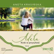 okładka Adela. Tom 2. Krok w przyszłość, Audiobook | Aneta Krasińska