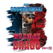 okładka Wilkołak Drago, Audiobook | Jerzy Grundkowski