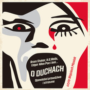 okładka O duchach, Audiobook | H.G. Wells, Edgar Allan Poe, Oscar Wilde