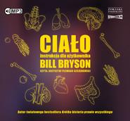 okładka Ciało. Instrukcja dla użytkownika, Audiobook | Bill Bryson