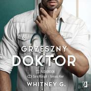 okładka Grzeszny doktor, Audiobook | Whitney G.
