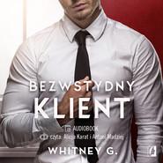 okładka Bezwstydny Klient, Audiobook | Whitney G.
