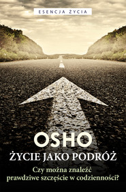 okładka Życie jako podróż, Ebook | OSHO