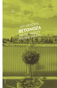 okładka Betonoza, Ebook | Jan Mencwel