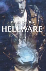 okładka Hellware, Ebook | Marcin Mortka