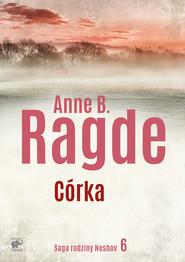 okładka Córka, Ebook | Anne B. Ragde